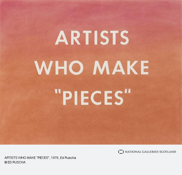 Ed Ruscha, ARTISTS WHO MAKE