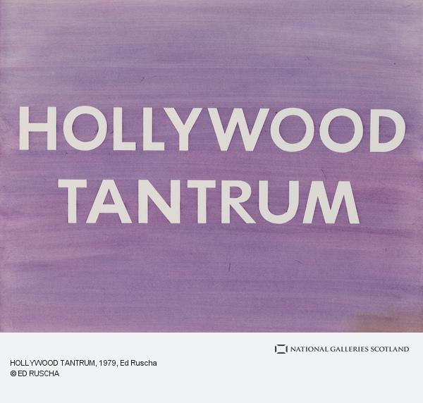 Ed Ruscha, HOLLYWOOD TANTRUM (1979)