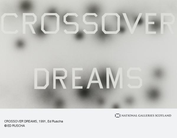 Ed Ruscha, CROSSOVER DREAMS (1991)