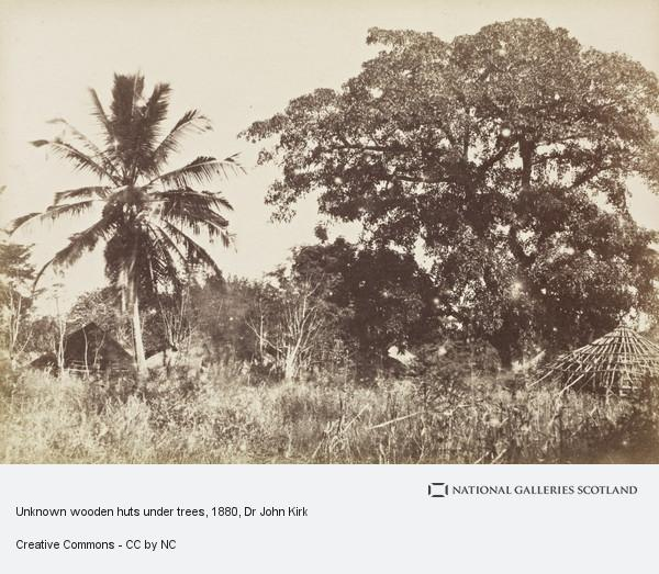 Dr John Kirk, Unknown wooden huts under trees