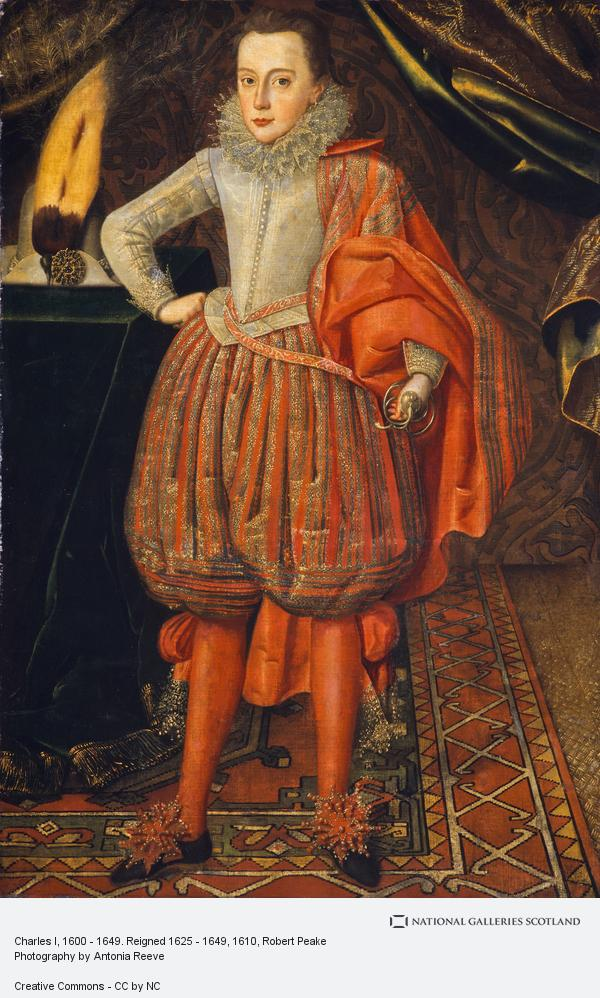 Sir Robert Peake, Charles I, 1600 - 1649. Reigned 1625 - 1649 (About 1610)