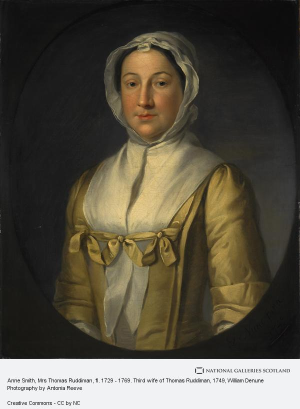 William Denune, Anne Smith, Mrs Thomas Ruddiman, fl. 1729 - 1769. Third wife of Thomas Ruddiman