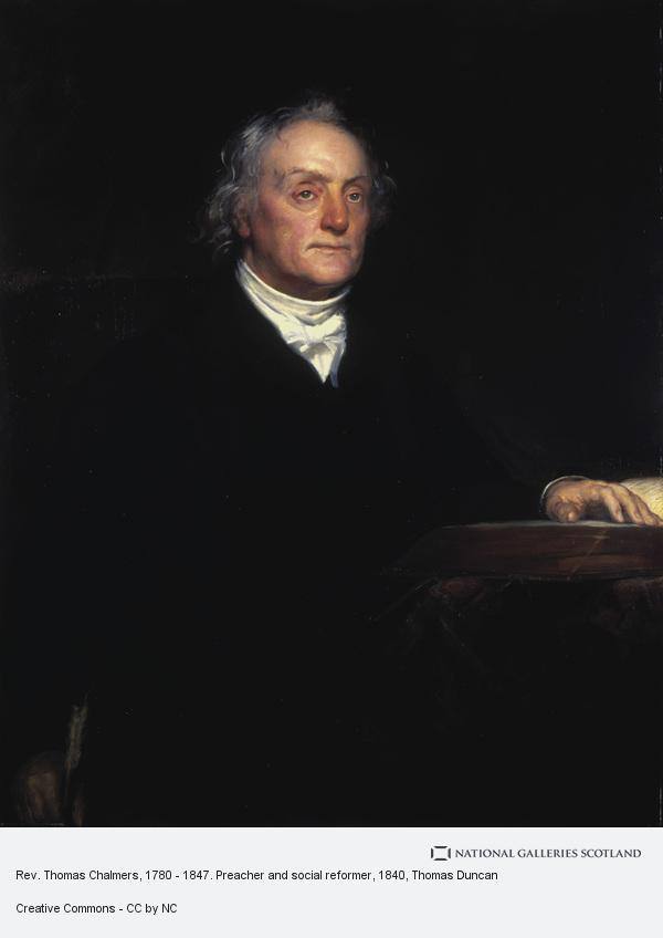 Thomas Duncan, Rev. Thomas Chalmers, 1780 - 1847. Preacher and social reformer (1840)