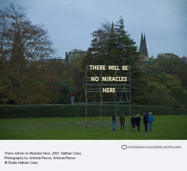 Nathan Coley, There will be no Miracles Here