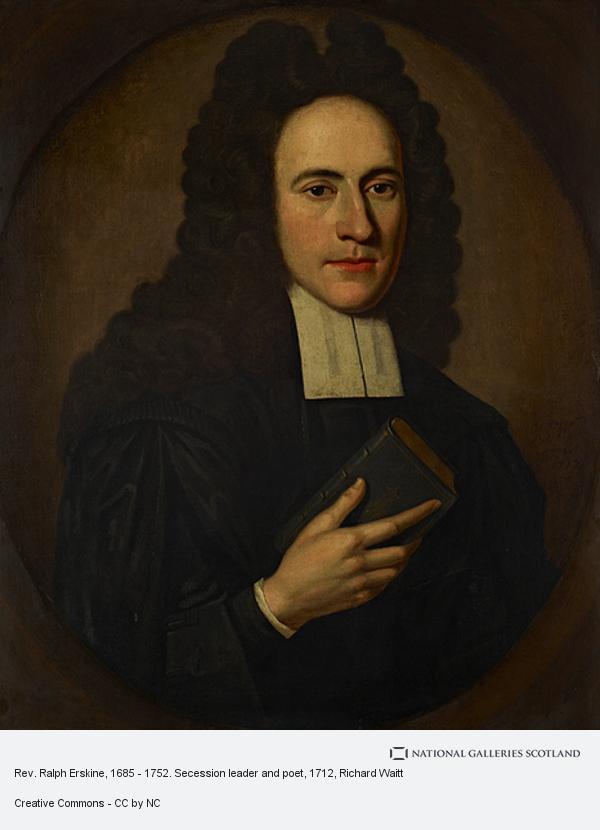 Richard Waitt, Rev. Ralph Erskine, 1685 - 1752. Secession leader and poet
