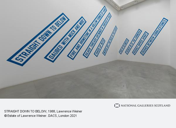 Lawrence Weiner, STRAIGHT DOWN TO BELOW (1988)