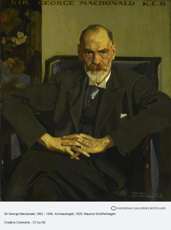 Maurice Greiffenhagen, Sir George Macdonald, 1862 - 1940. Archaeologist