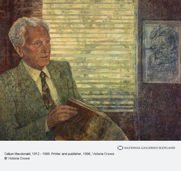 Victoria Crowe, Callum Macdonald, 1912 - 1999. Printer and publisher