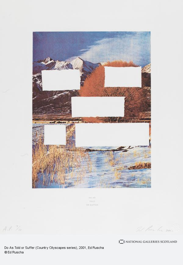 Ed Ruscha, Do As Told or Suffer (Country Cityscapes series) (2001)