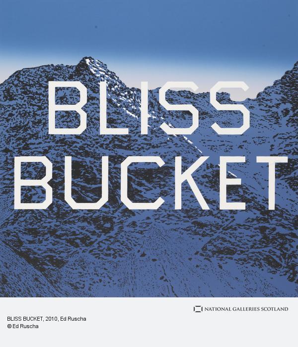 Ed Ruscha, BLISS BUCKET