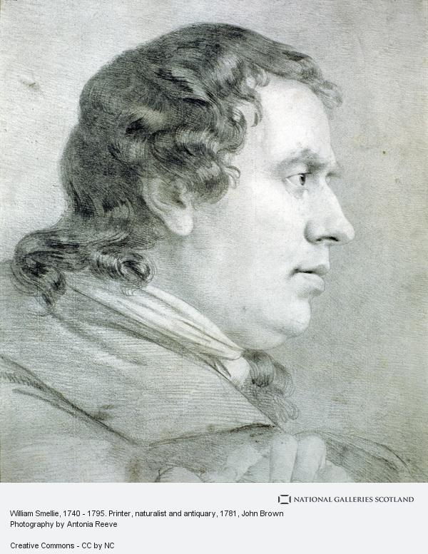 John Brown, William Smellie, 1740 - 1795. Printer, naturalist and antiquary