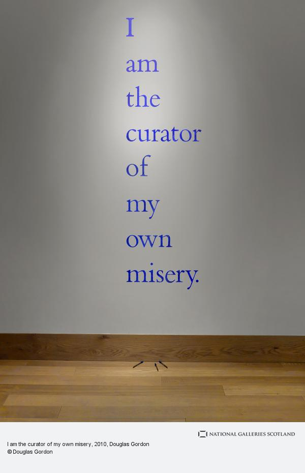 Douglas Gordon, I am the curator of my own misery