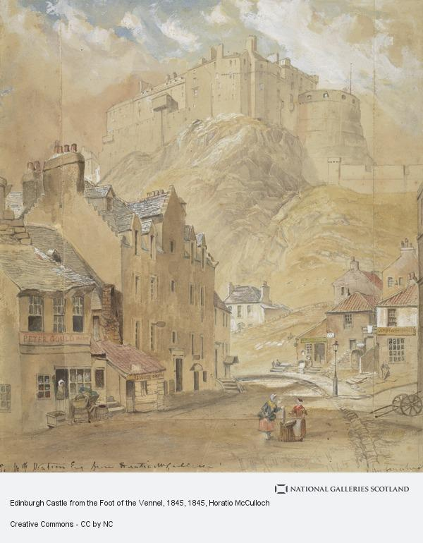 Horatio McCulloch, Edinburgh Castle from the Foot of the Vennel, 1845 (Dated (in pencil) August 16th 1845)