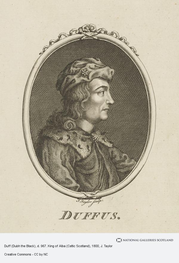 J. Taylor, Duff (Dubh the Black), d. 967. King of Alba (Celtic Scotland)