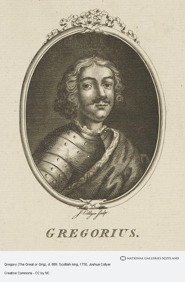 Joseph Collyer, Gregory (The Great or Grig), d. 889. Scottish king