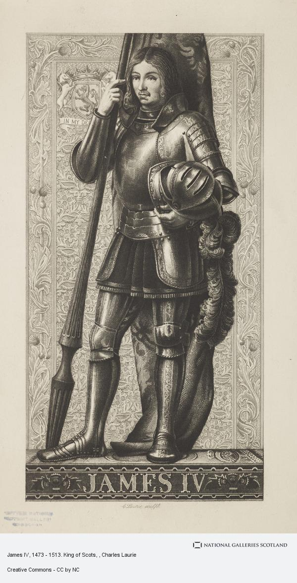 Charles Laurie, James IV, 1473 - 1513. King of Scots
