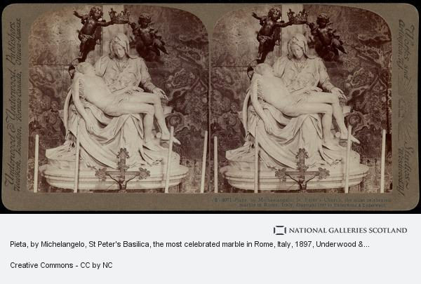 Underwood & Underwood, Pieta, by Michelangelo, St Peter's Basilica, the most celebrated marble in Rome, Italy