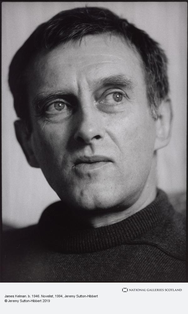 Jeremy Sutton-Hibbert, James Kelman. b. 1946. Novelist (1994)