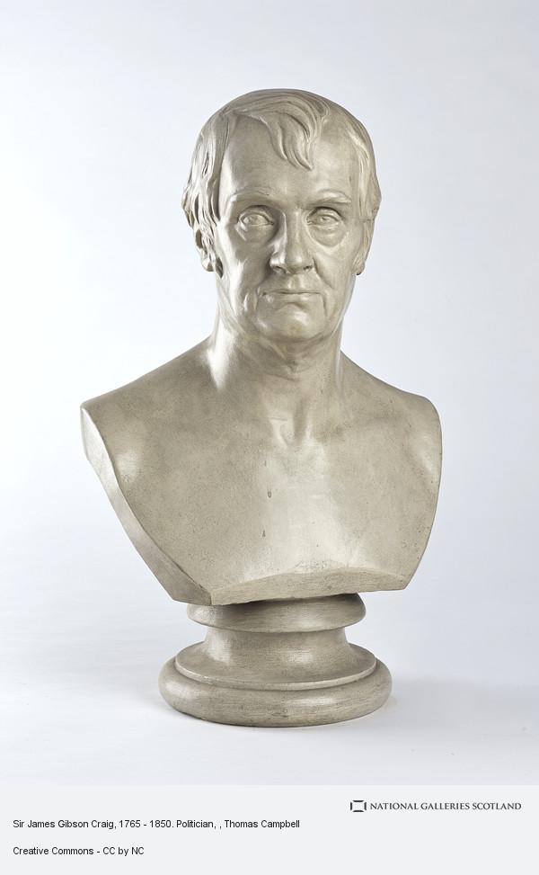 Thomas Campbell, Sir James Gibson Craig, 1765 - 1850. Politician