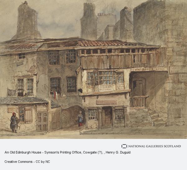 An old edinburgh house symson 39 s printing office cowgate for Classic house edinburgh