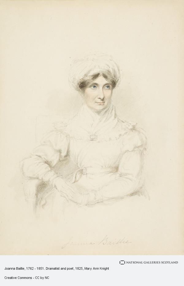 Mary Ann Knight, Joanna Baillie, 1762 - 1851. Dramatist and poet