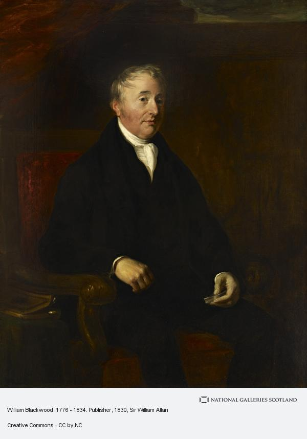 Sir William Allan, William Blackwood, 1776 - 1834. Publisher (About 1830)