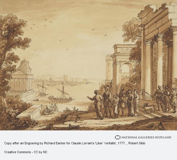 Robert Gibb, Copy after an Engraving by Richard Earlom for Claude Lorrain's 'Liber Veritatis', 1777