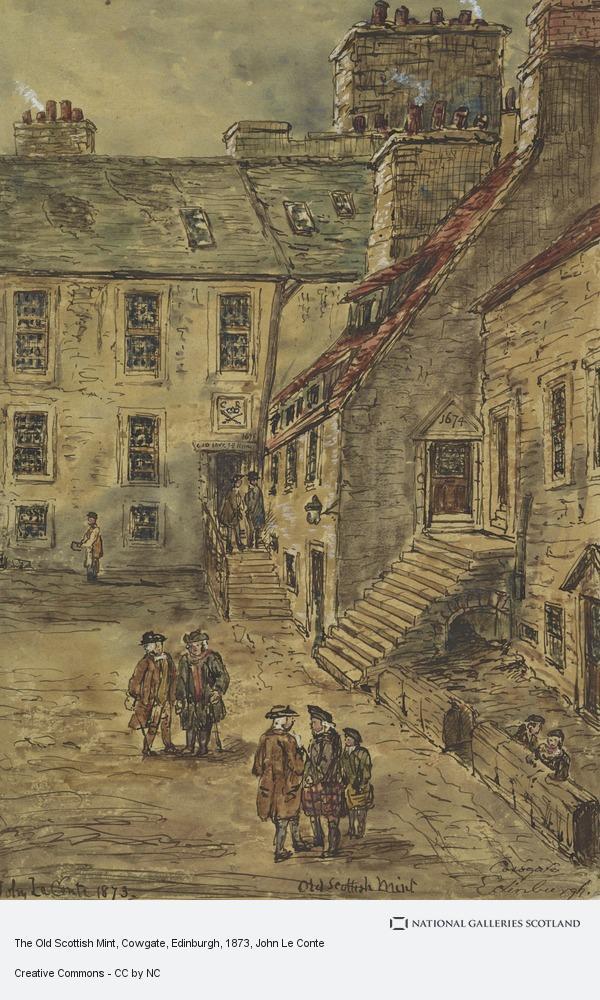 John Le Conte, The Old Scottish Mint, Cowgate, Edinburgh