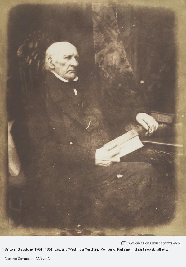 David Octavius Hill, Sir John Gladstone, 1764 - 1851. East and West India Merchant; Member of Parliament; philanthropist; father of William Ewart Gladstone