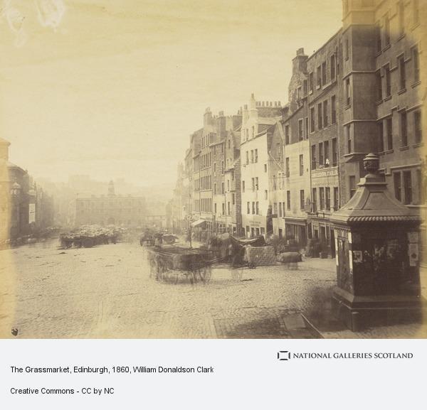 William Donaldson Clark, The Grassmarket, Edinburgh (About 1860)