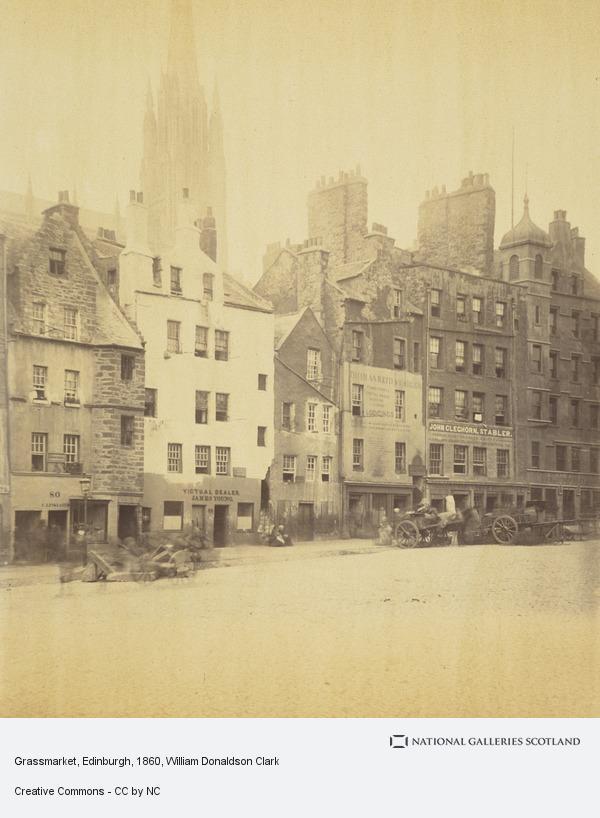 William Donaldson Clark, Grassmarket, Edinburgh (About 1860)