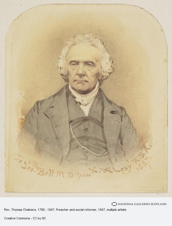Kenneth Macleay, Rev. Thomas Chalmers, 1780 - 1847. Preacher and social reformer