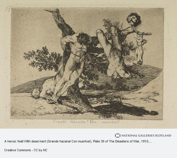 Francisco de Goya y Lucientes, A heroic feat! With dead men! (Grande hazana! Con muertos!), Plate 39 of The Disasters of War