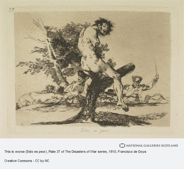 Francisco de Goya, This is worse (Esto es peor), Plate 37 of The Disasters of War series