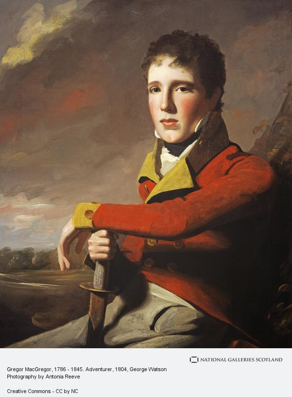 George Watson, Gregor MacGregor, 1786 - 1845. Adventurer (About 1804)