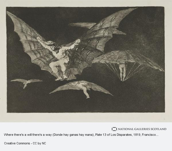 Francisco de Goya y Lucientes, Where there's a will there's a way (Donde hay ganas hay mana), Plate 13 of Los Disparates