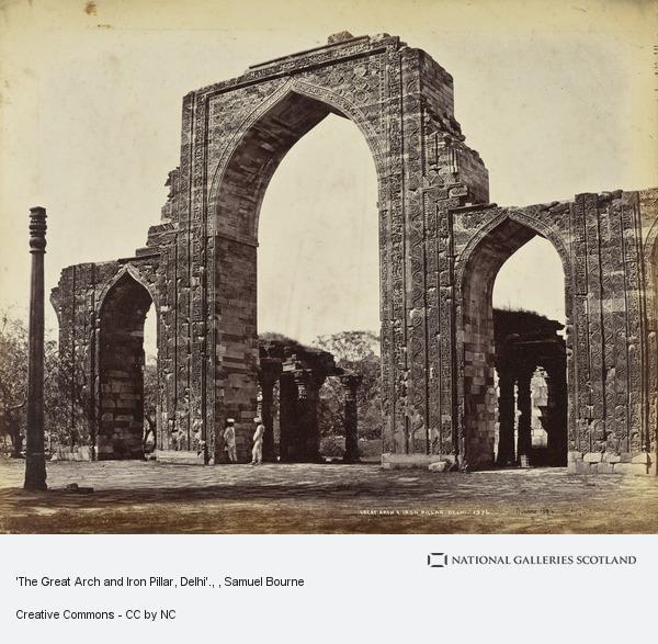 Samuel Bourne, 'The Great Arch and Iron Pillar, Delhi'.