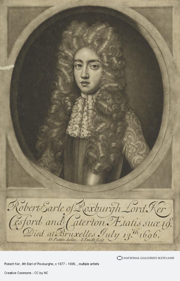 John Smith, Robert Ker, 4th Earl of Roxburghe, c 1677 - 1696