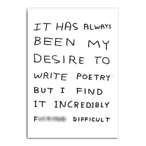 Write poetry by David Shrigley greeting card