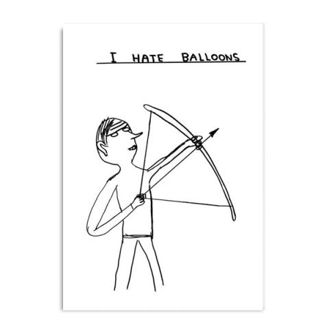 I hate balloons by David Shrigley greeting card