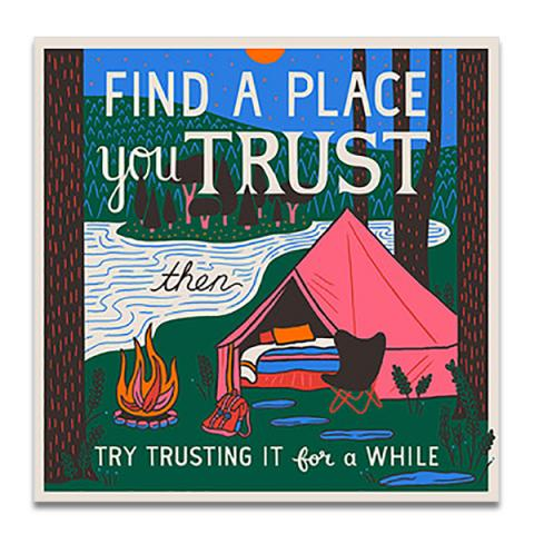 Find a place you trust greeting card