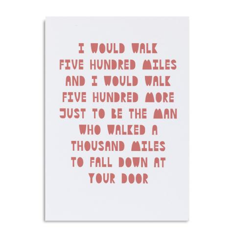 I would walk 500 miles Proclaimers greeting card