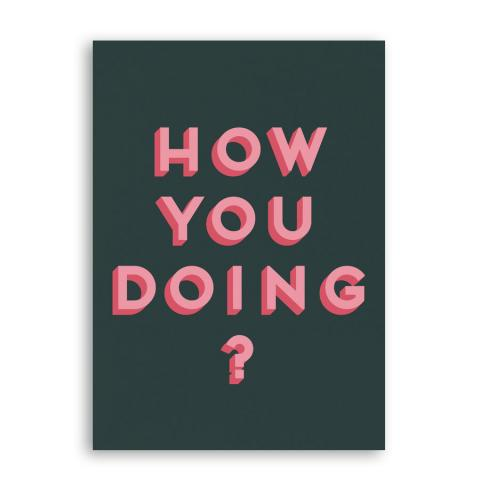How you doing? greeting card