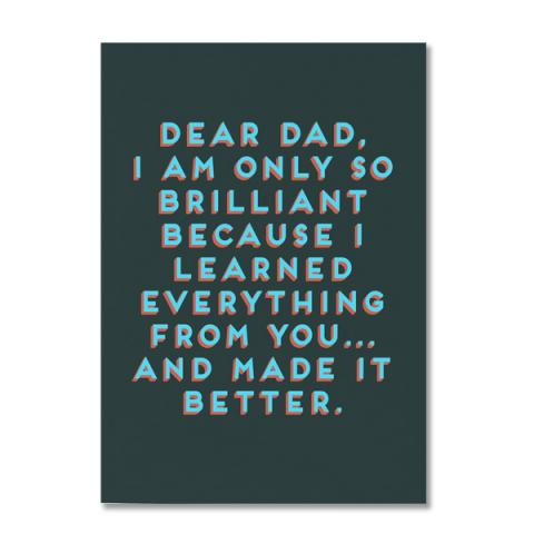 Dear dad brilliant greeting card