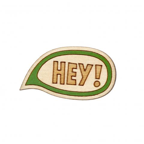 Twiggd Hey Wooden Badge