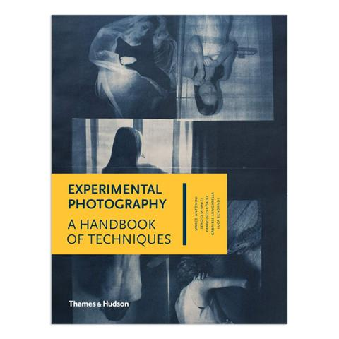 Experimental Photography, A Handbook of Techniques (hardback)