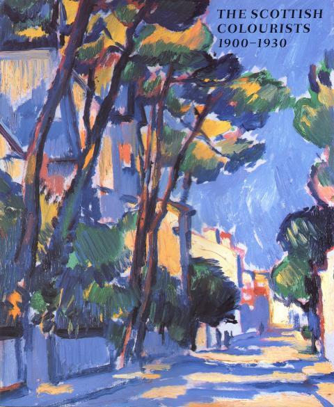 The Scottish Colourists 1900-1930 Exhibition Catalogue