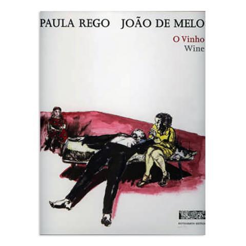 O Vinho by Paula Rego (hardback)