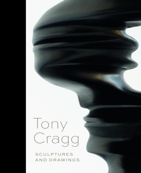 Tony Cragg: Sculptures and Drawings Exhibition Catalogue