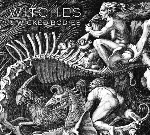 Witches & Wicked Bodies Exhibition Catalogue